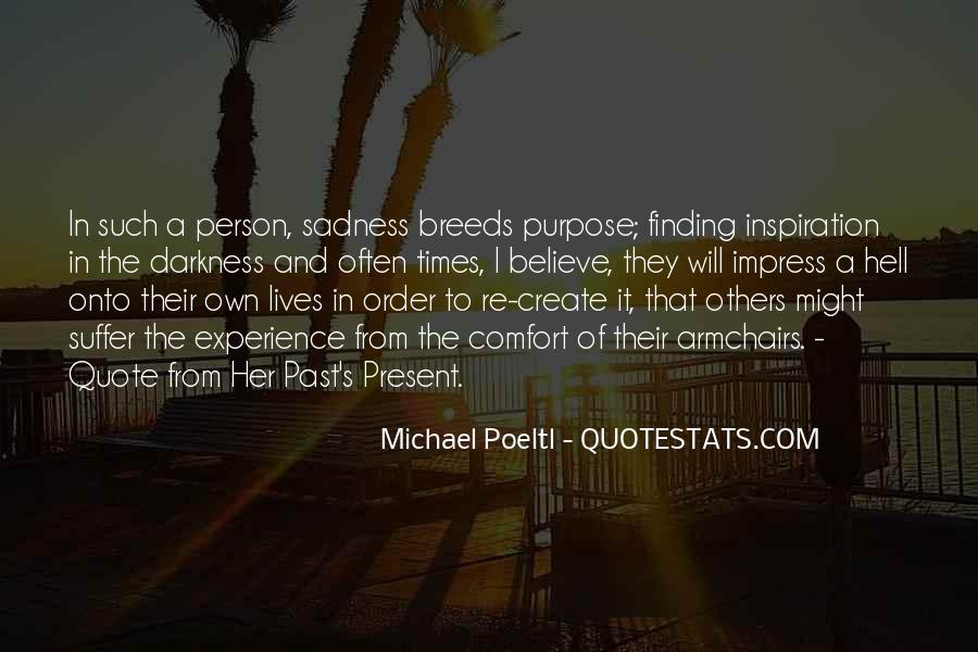 Quotes About Finding Life Purpose #1524283