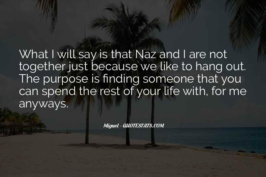 Quotes About Finding Life Purpose #1781355