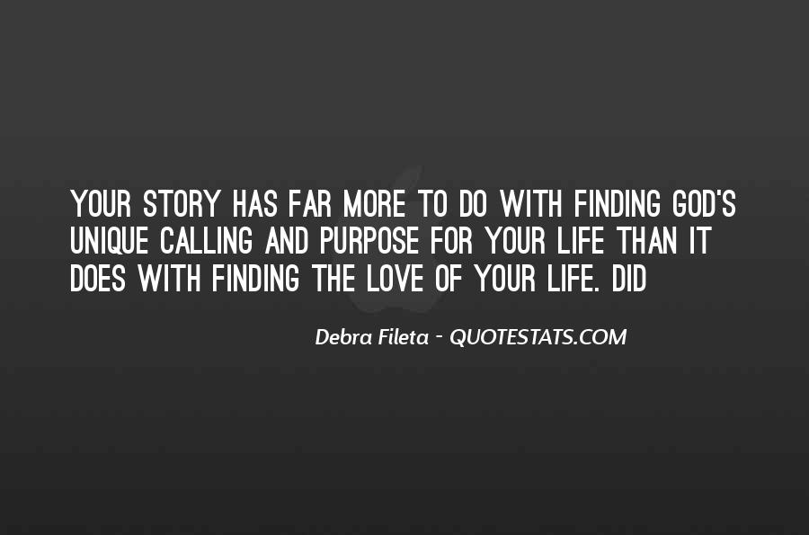Quotes About Finding Life Purpose #1833287