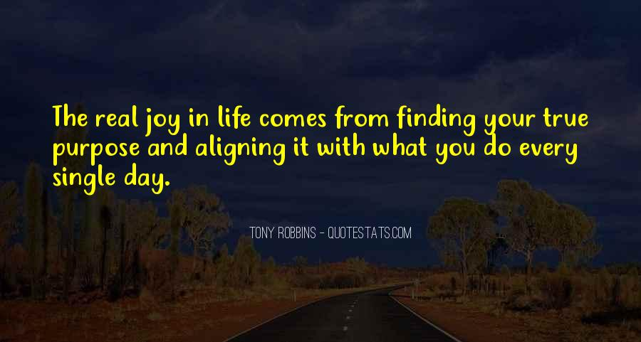 Quotes About Finding Life Purpose #204486