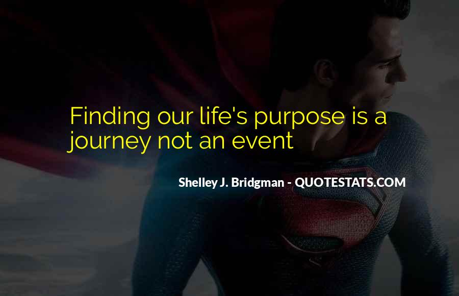 Quotes About Finding Life Purpose #937138