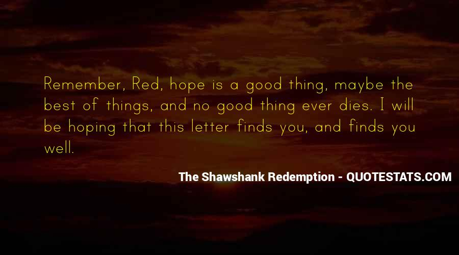 Quotes About Hope In The Shawshank Redemption #178737