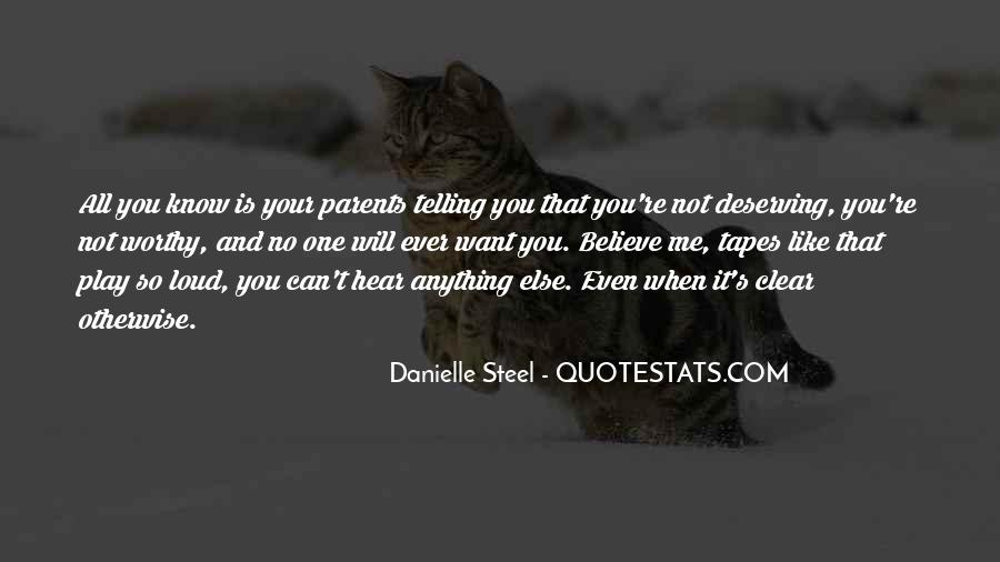 Quotes About Not Deserving Someone #147246