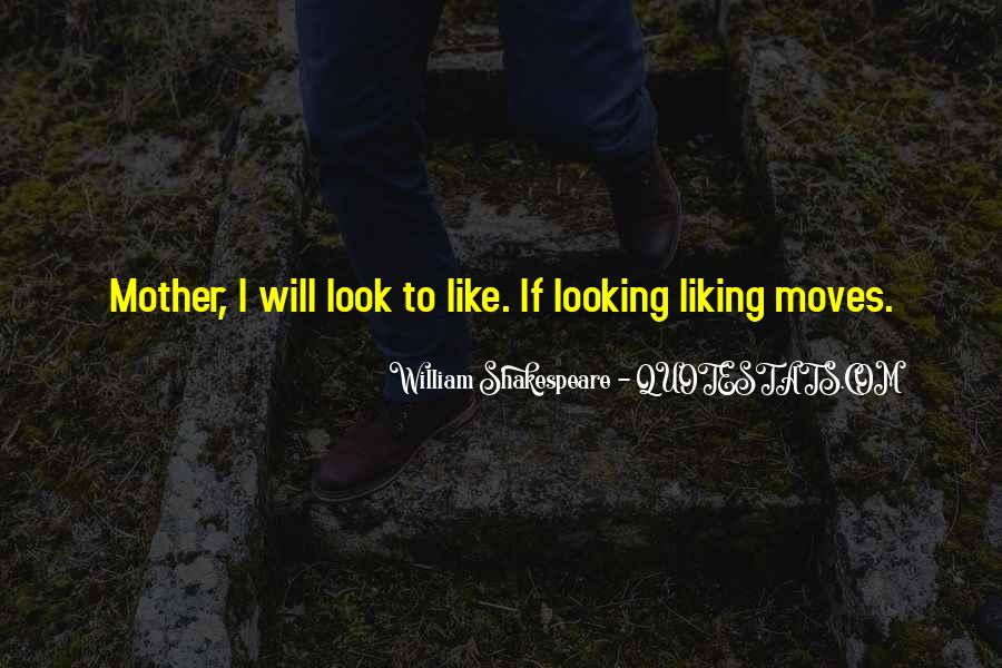 Quotes About Liking Him So Much #78640