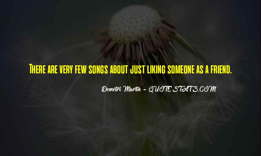 Quotes About Liking Him So Much #89894