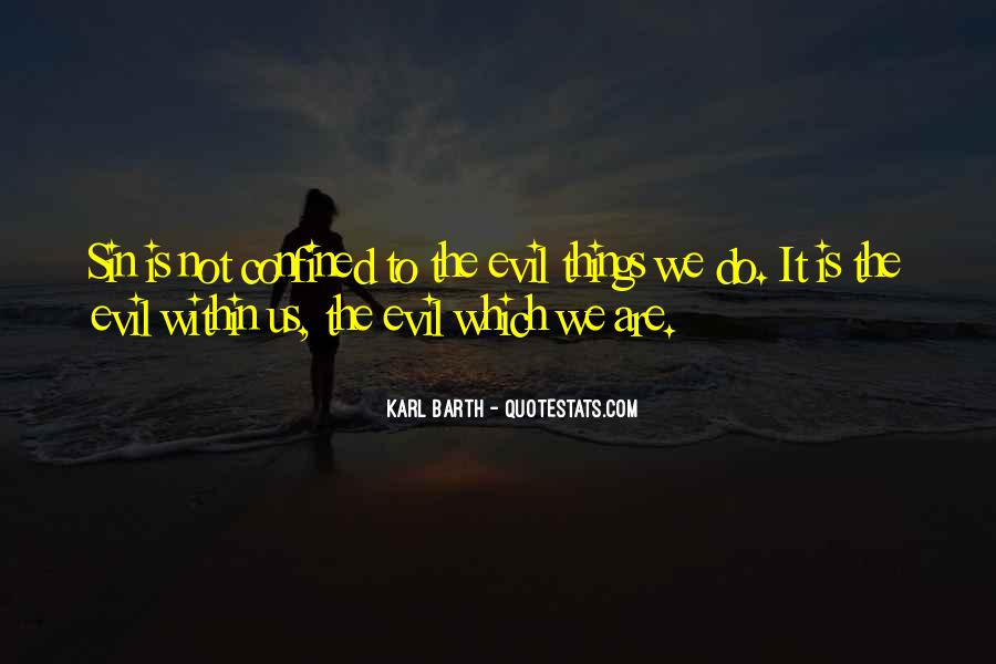 Quotes About Evil Within Us #612196