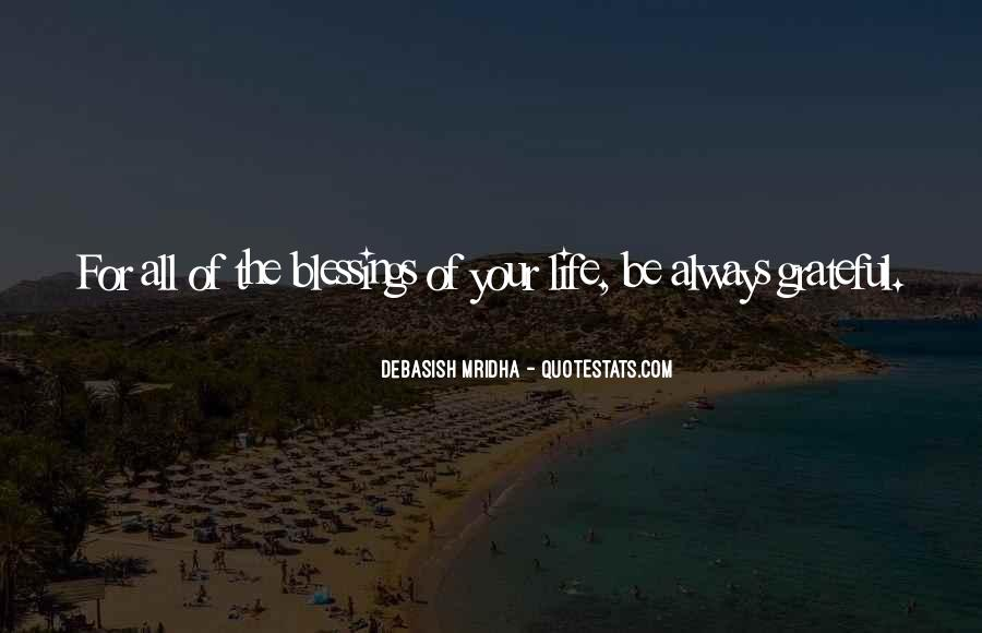Quotes About Blessings Of Life #682734