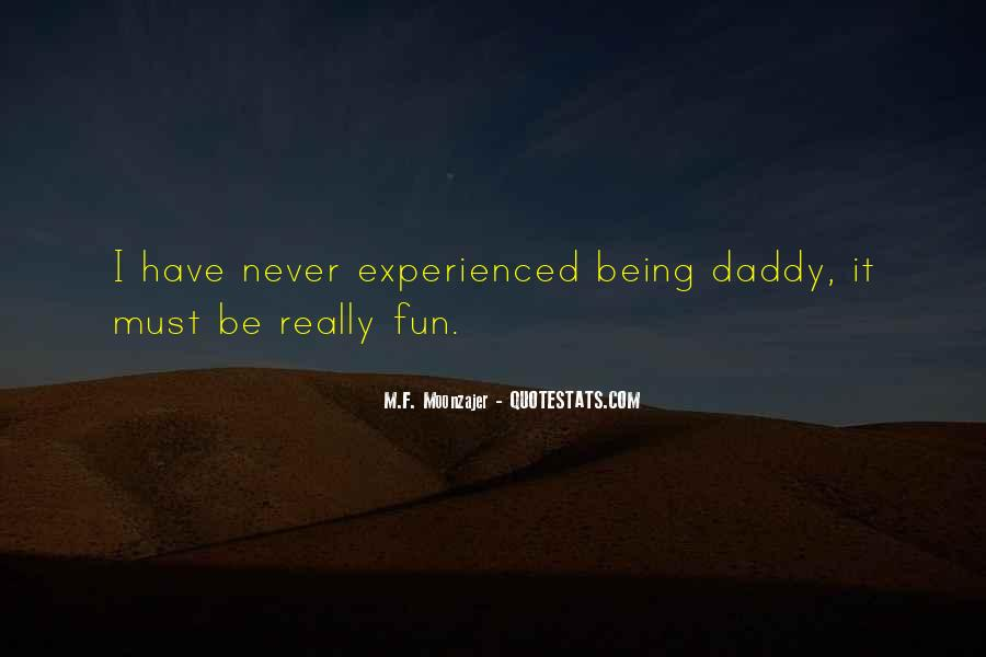 Quotes About Not Being Experienced #129831
