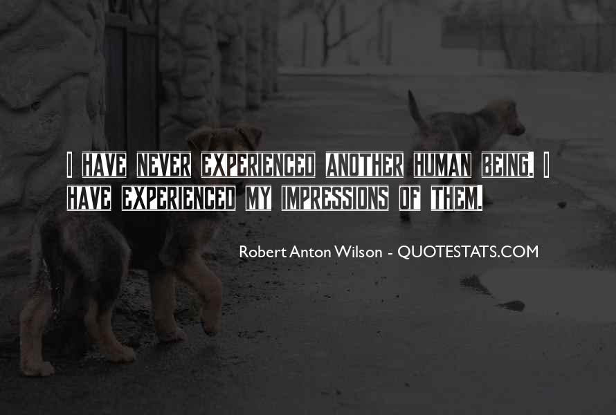 Quotes About Not Being Experienced #236350