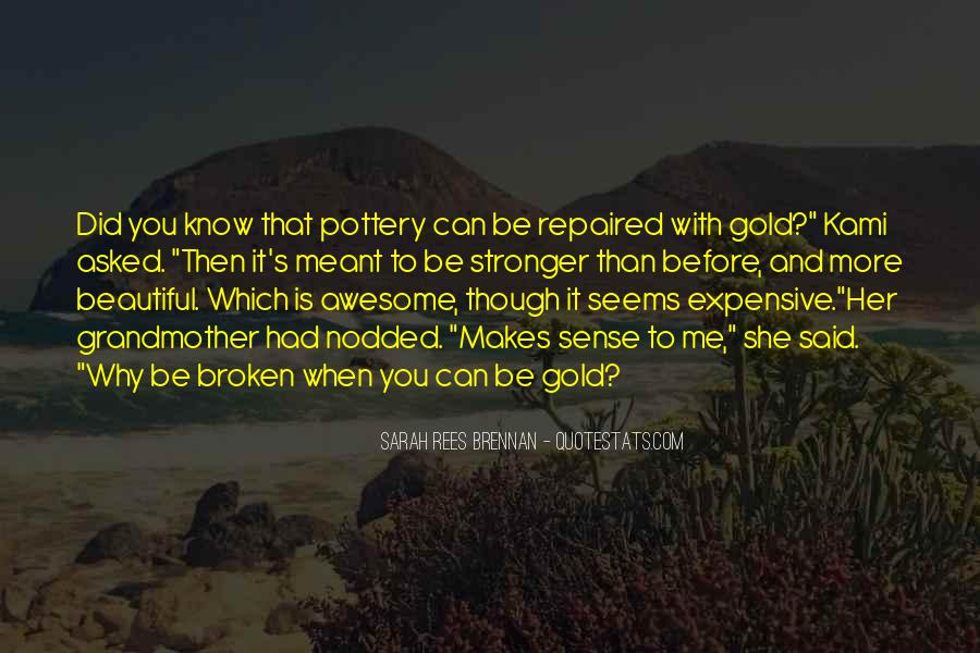 Quotes About Kintsugi #1167250