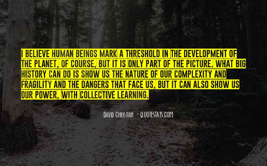 Quotes About Human Development And Learning #45004