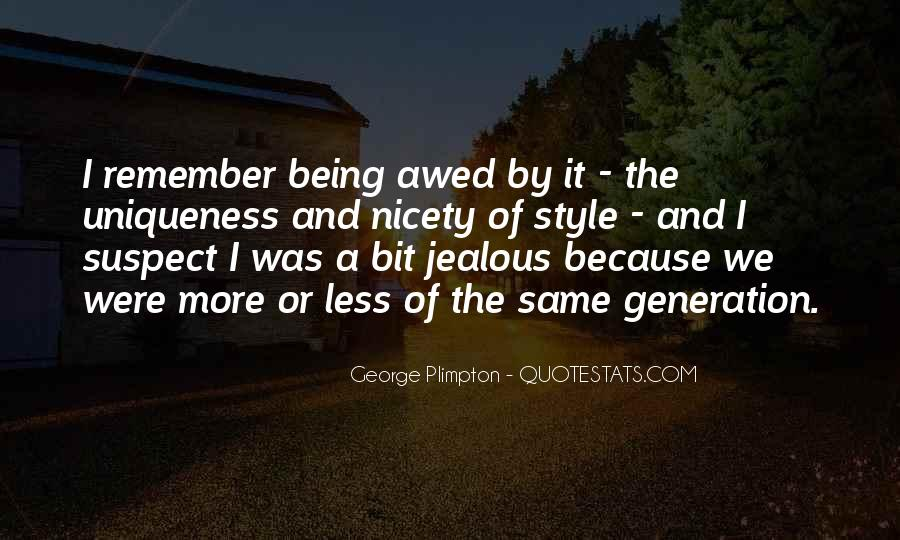 Quotes About Being The Same #132050