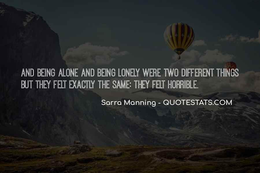 Quotes About Being The Same #136110