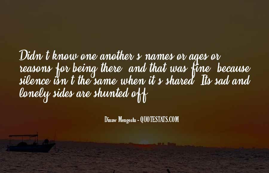 Quotes About Being The Same #16342