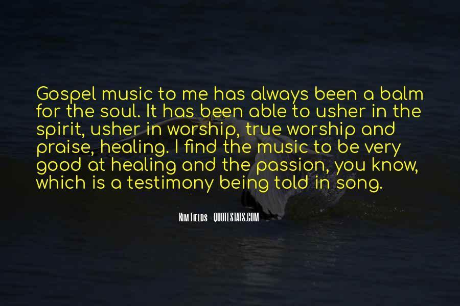 Quotes About Music Being Good For The Soul #1238769