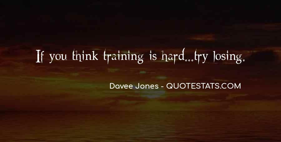 Quotes About Training Hard #715139