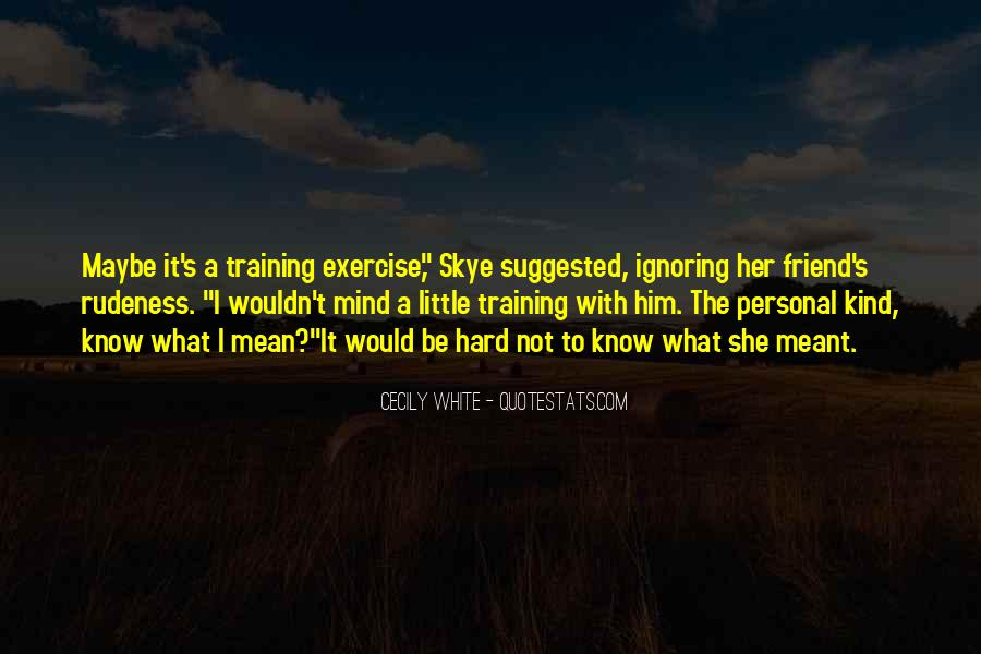 Quotes About Training Hard #861900