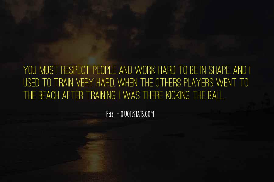Quotes About Training Hard #929880