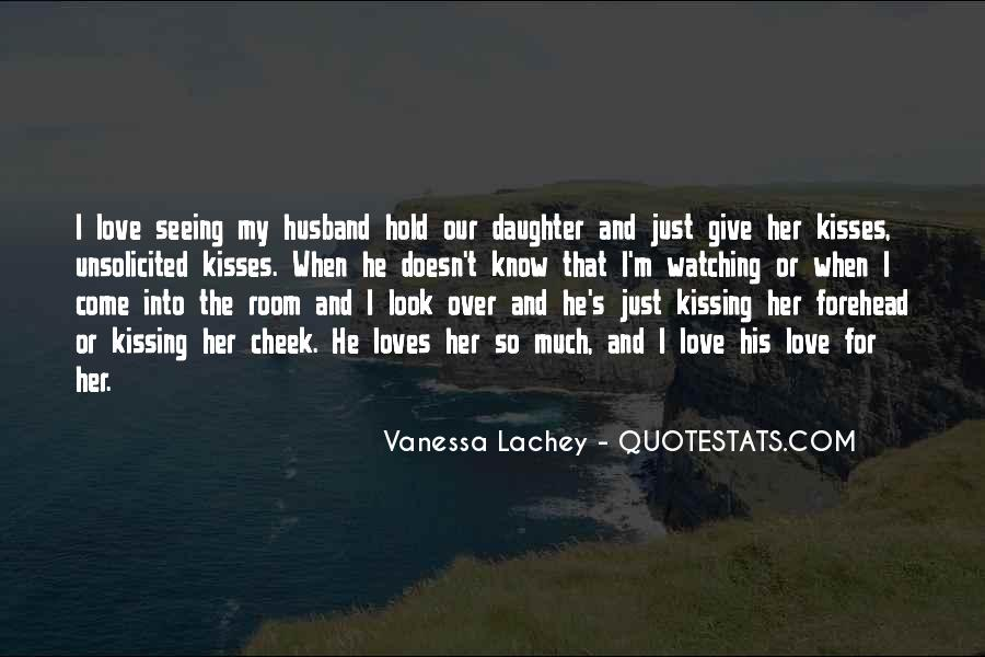 Quotes About Your Daughter And Husband #4626
