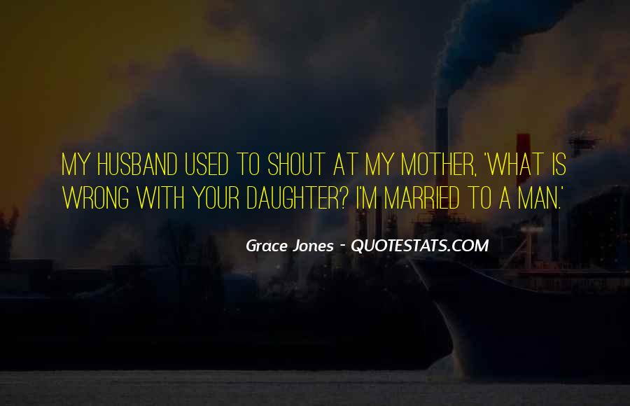 Quotes About Your Daughter And Husband #529251