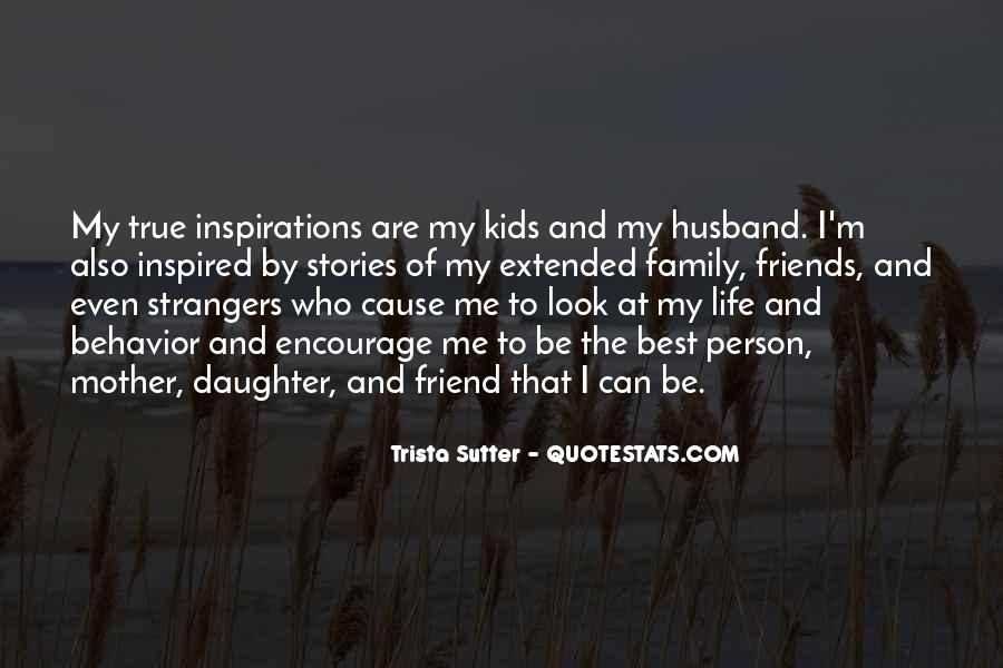 Quotes About Your Daughter And Husband #783944