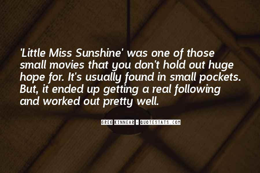 Quotes About Missing The Sunshine #798131