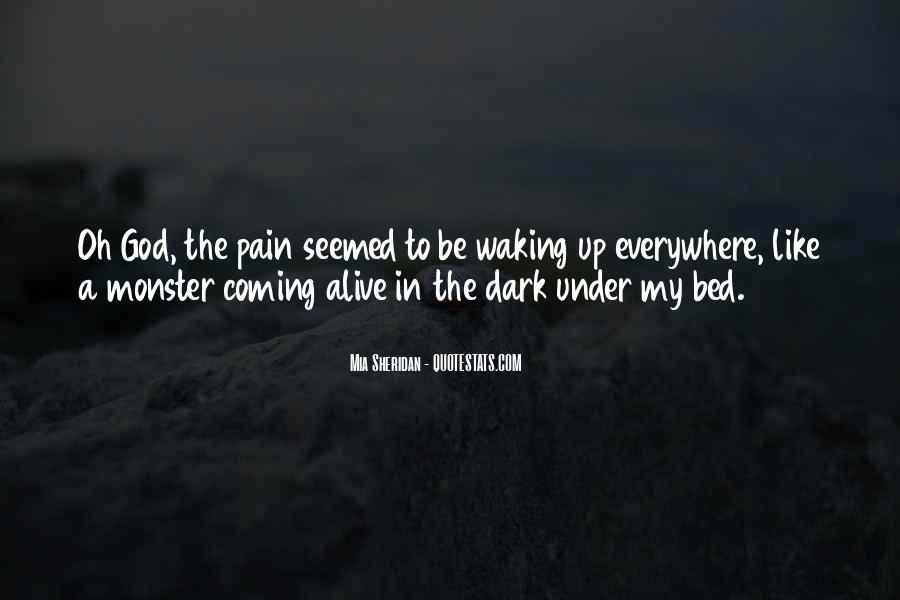 Quotes About Under The Bed #1004318