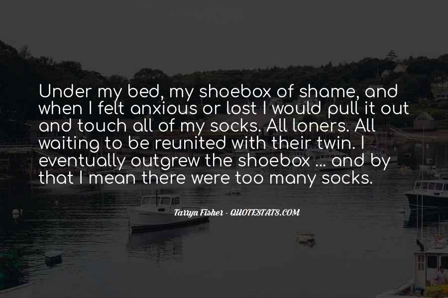 Quotes About Under The Bed #1008996