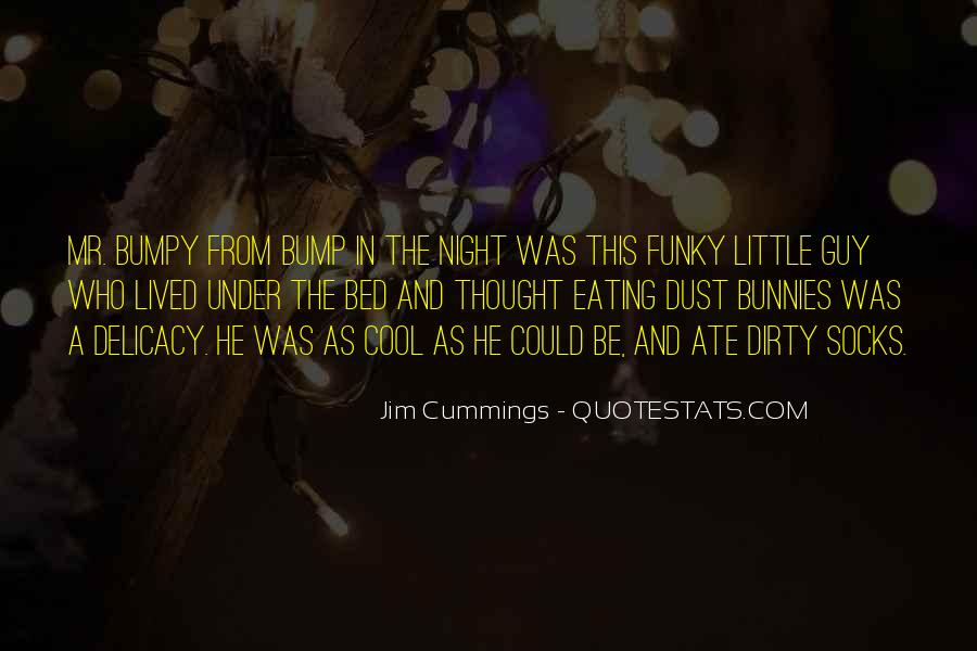 Quotes About Under The Bed #1022097