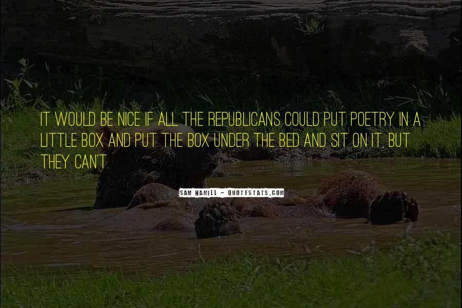 Quotes About Under The Bed #1093111