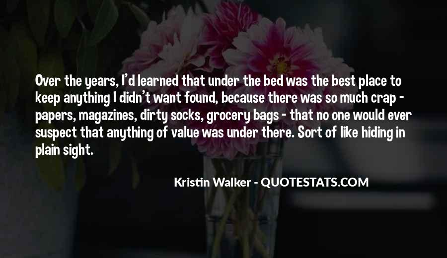 Quotes About Under The Bed #640494