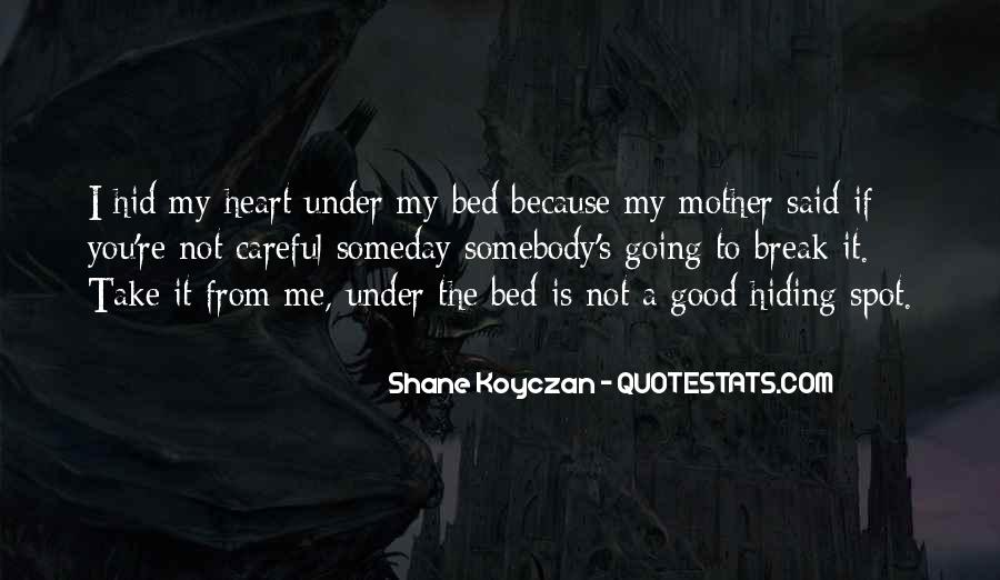 Quotes About Under The Bed #866244