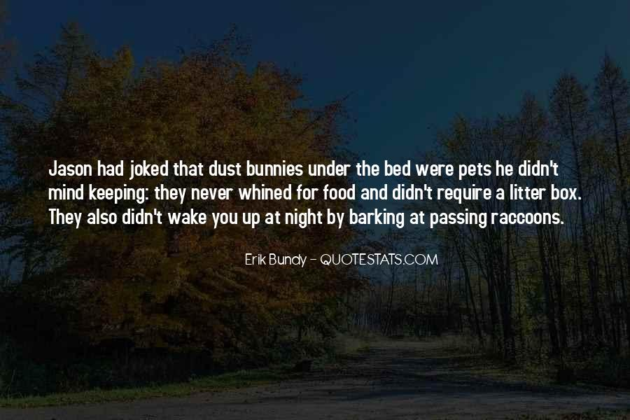 Quotes About Under The Bed #87000