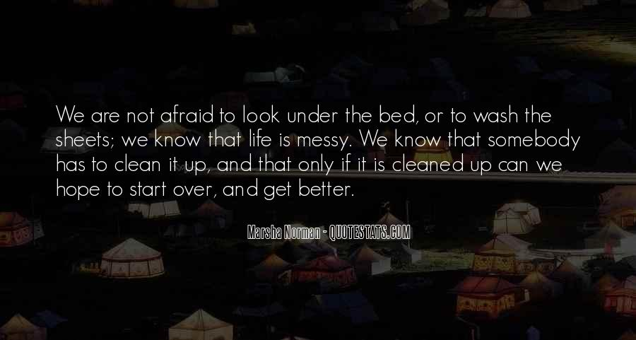 Quotes About Under The Bed #933540