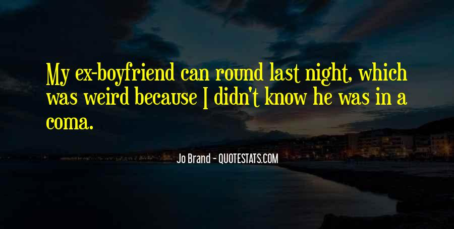 Quotes About Your Funny Boyfriend #1592724