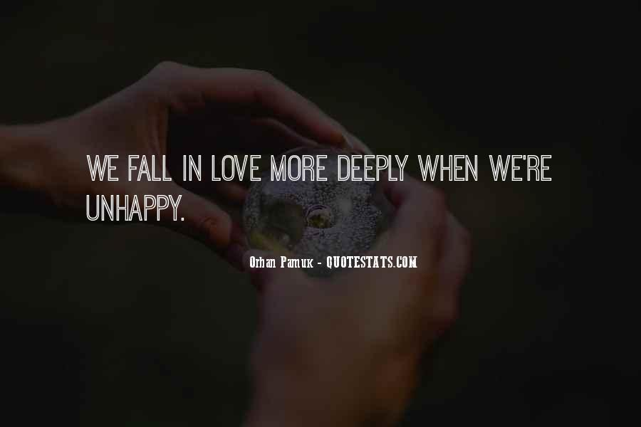 Quotes About Love Unhappy #1132723