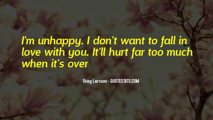 Quotes About Love Unhappy #538940