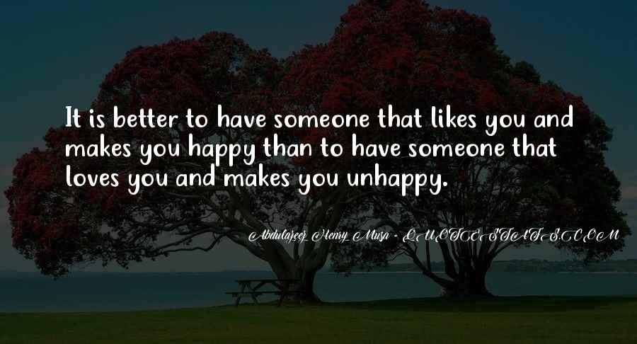 Quotes About Love Unhappy #561157