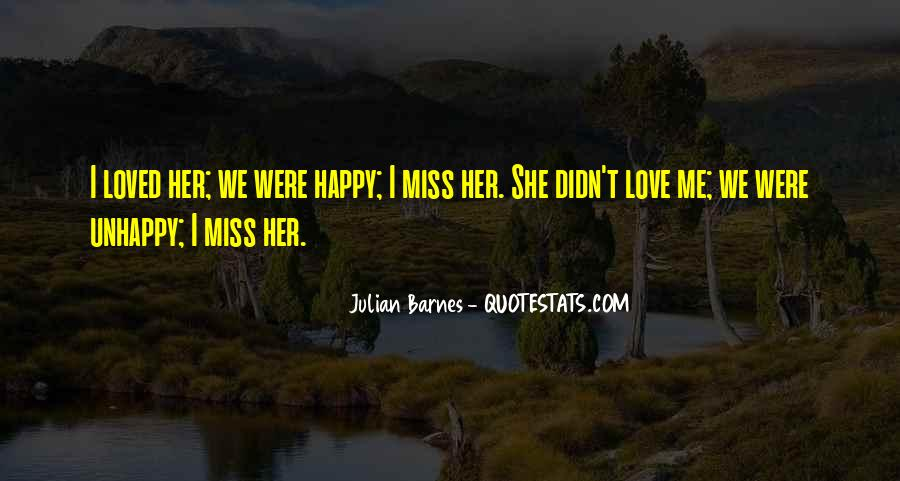 Quotes About Love Unhappy #583612