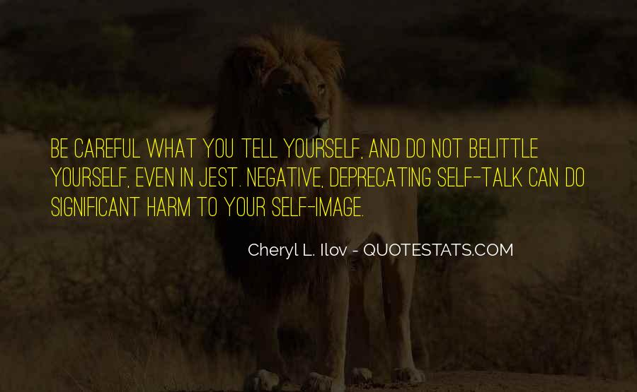 Quotes About Negative Self Talk #1213045