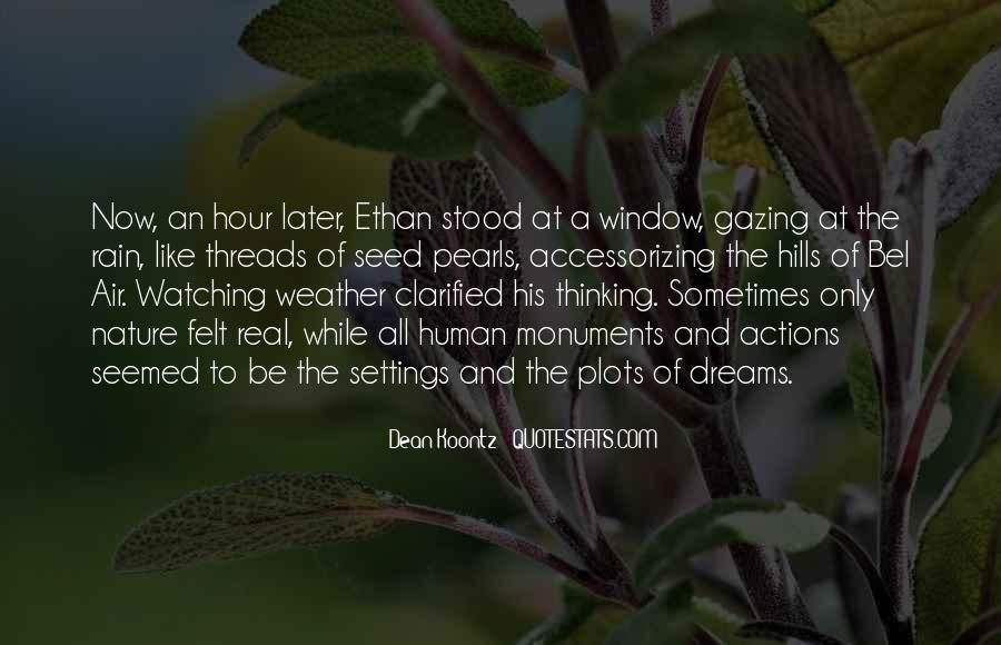 Quotes About Gazing Out The Window #199078