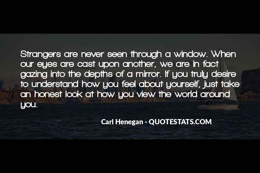 Quotes About Gazing Out The Window #448348