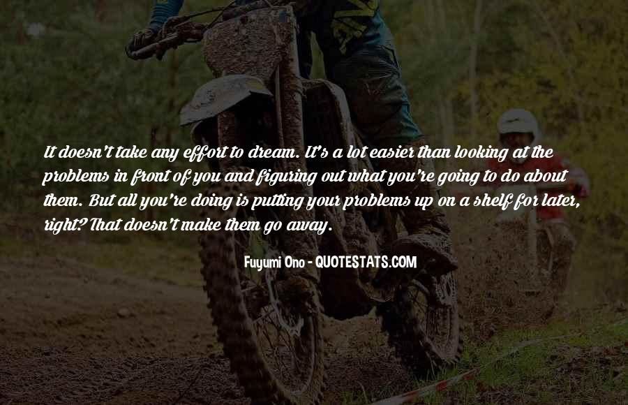 Quotes About Someone Not Putting In Effort #147882