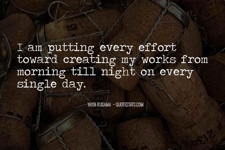 Quotes About Someone Not Putting In Effort #293638