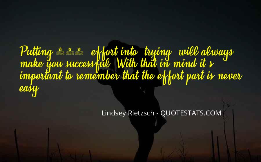Quotes About Someone Not Putting In Effort #448771