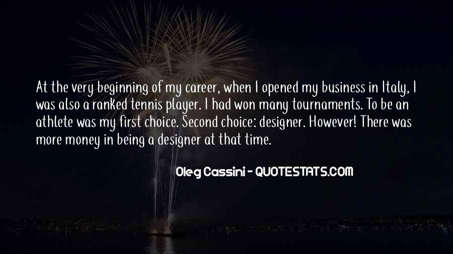 Quotes About Not Being Someone's First Choice #832126