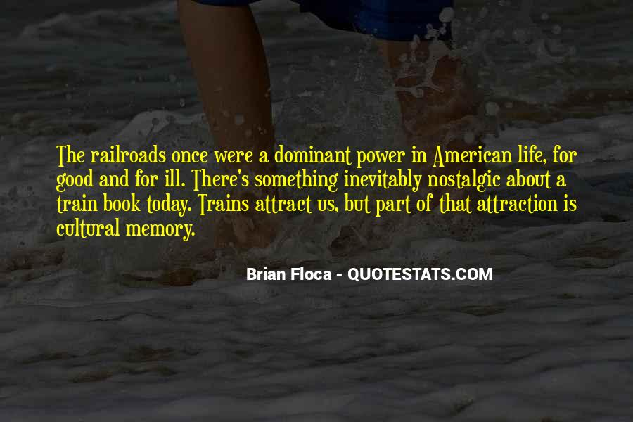 Quotes About Railroads And Life #1329395