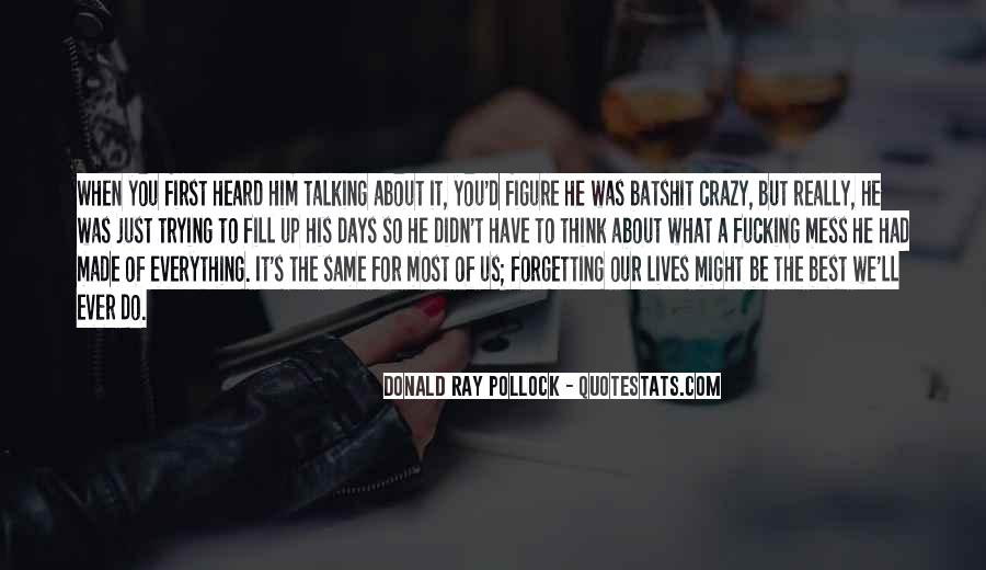 Quotes About Crazy Days #1029014