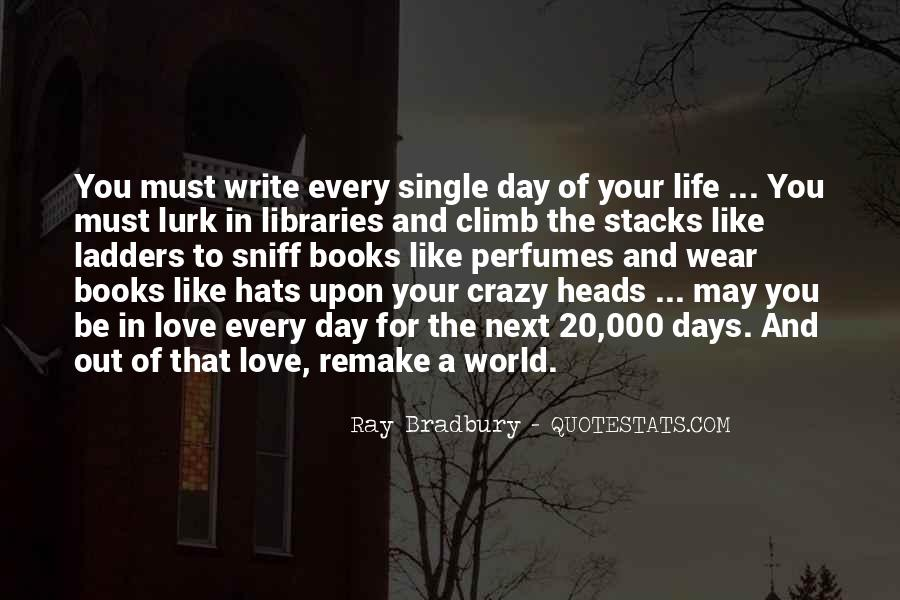 Quotes About Crazy Days #1113168