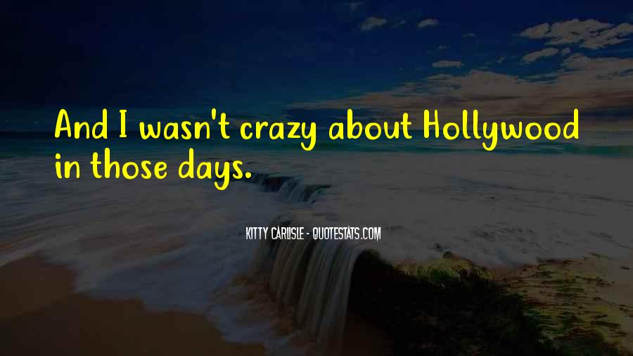 Quotes About Crazy Days #1516287